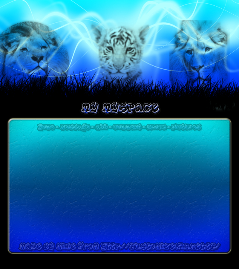 Lions and Tigers 2 Myspace div layout